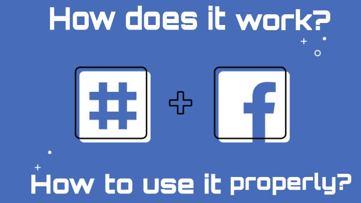 Facebook hashtags - How do hashtags works?